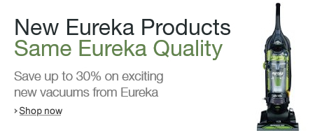 Save up to 30% on new Eureka products