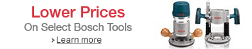 Lower Prices On Select Bosch Woodworking Tools