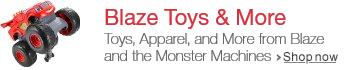 Hot, New Blaze Toys