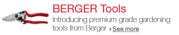 Introducing premium grade gardening tools from Berger