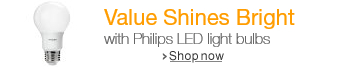 Value Shines Bright with Philips LED light bulbs