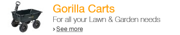 Gorilla Carts for all your Lawn & Garden needs