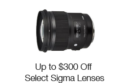 Up to $300 Off Select Sigma Lenses