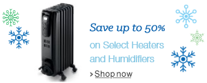 Save up to 50% on Select Heaters and Humidifiers