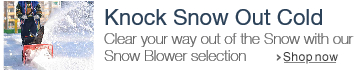 Knock Snow Out Cold with Snow Removal equipment at Patio, Lawn & Garden