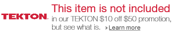 TEKTON $10 off $50 promotion not included
