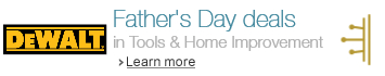 Father's Day deals in Tools & Home Improvement