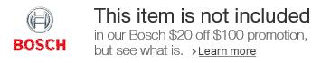 $20 off $100 Bosch orders