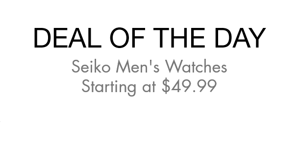 Deal of the Day: Seiko Men's Watches Starting at $49.99