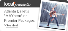 Atlanta%20Ballet%27s%20MAYhem%20or%202015%E2%80%932016%20Season%20Premiere%20Packages