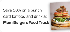 Save%2050%25%20on%20a%20punch%20card%20for%20food%20and%20drink%20at%20Plum%20Burgers%20Food%20Truck
