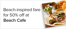Beach-inspired%20fare%20for%2050%25%20off%20at%20Beach%20Cafe