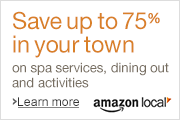 Save up to 75% in your city with Amazon Local