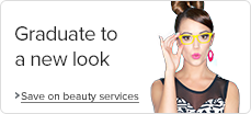 Graduate%20to%20a%20new%20look%3A%20save%20on%20beauty%20services