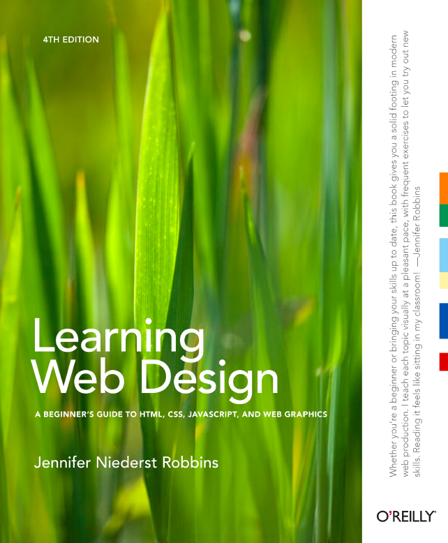 Learning Web Design: A Beginner's Guide to HTML, CSS, JavaScript ...