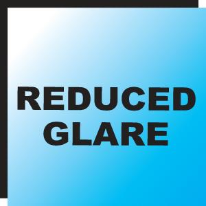 Reduced Glare Finish