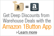 Get Deep Discounts from Warehouse Deals with the Amazon 1Button App