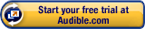 Start your free trial at Audible.com