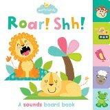 Roar!Shhh!