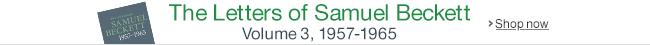 The Letters of Samuel Beckett 1957-1965