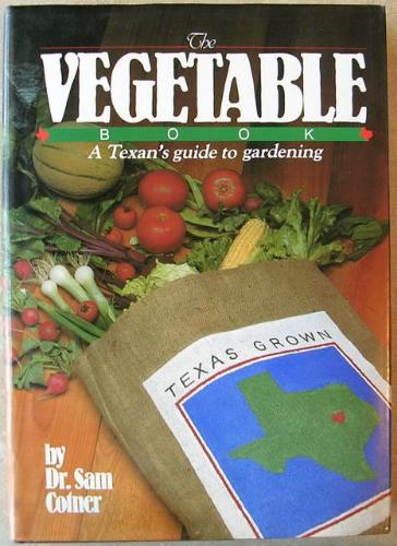 Texas Vegetable Gardening Books Sand Holler Farm