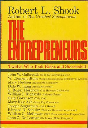 The Entrepreneurs: Twelve Who Took Risks and Succeeded, Shook, Robert L.
