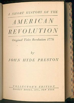 A Short History of the American Revolution (Original Title: Revolution 1776), Preston, John Hyde
