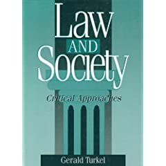 Law and Society: Critical Approaches