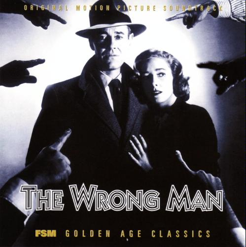 The Wrong Man: Film by Alfred Hitchcock, score by Bernard Herrmann