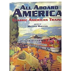 All Aboard America: Classic American Trains