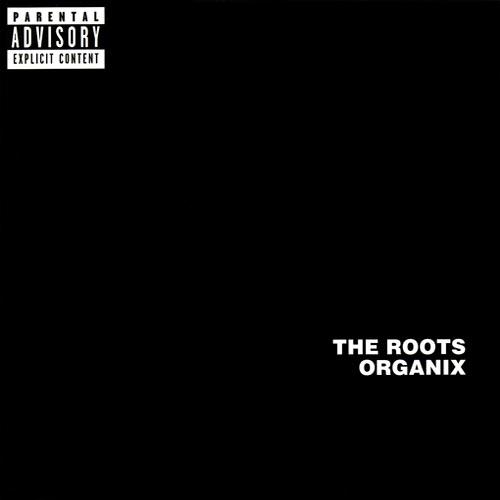 The Roots - Organix (1992)
