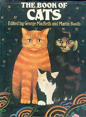 The Book of Cats, MacBeth, George (editor); Booth, Martin (editor)