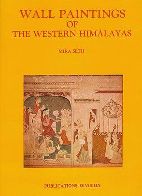 Wall Paintings of the Western Himalayas, Seth, Mira