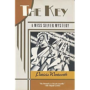 The Key  A Miss Silver Mystery