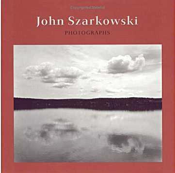 John Szarkowski: Photographs (Hardcover)
