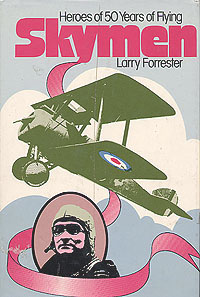 Skymen: Heroes of Fifty Years of Flying, Forrester, Larry