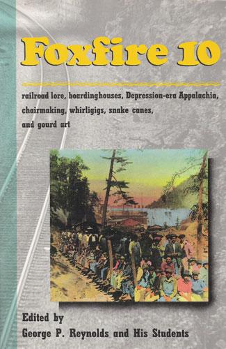 Set of 10 Foxfire Books 1-10 Paperbacks (SKU# 904)