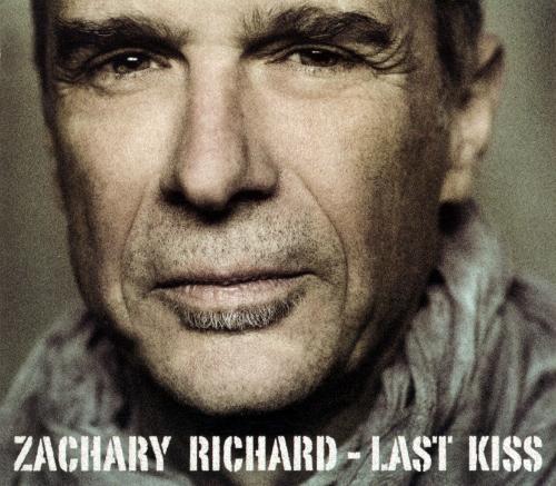 Zachary Richard - Last Kiss