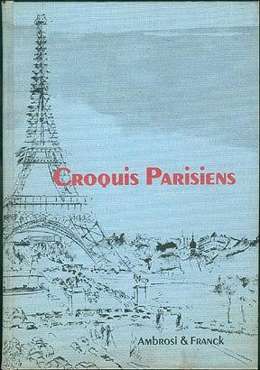 Croquis Parisiens, Ambrosi, Jean; Franck, Frederick (illustrator)