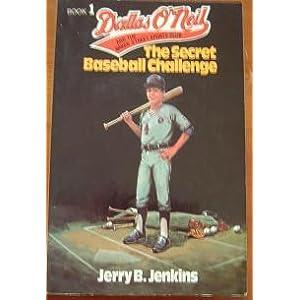 The Secret Baseball Challenge - Jerry B. Jenkins