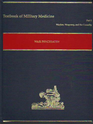 War Psychiatry (Textbooks of Military Medicine)