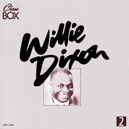 The Chess Box [BOX SET] by Willie Dixon
