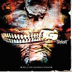 Slipknot - Vol. 3: Subliminal Verses