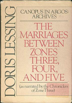 The Marriages Between Zones Three, Four, and Five (Canopus in Argos: Archives), Lessing, Doris