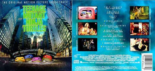 Teenage Mutant Ninja Turtles (The Original Motion Picture Soundtrack) 1990