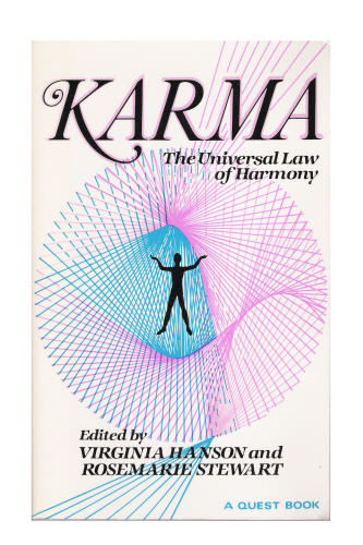 Karma: The Universal Law of Harmony, Hanson, Virginia (editor); Stewart, Rosemarie (editor)