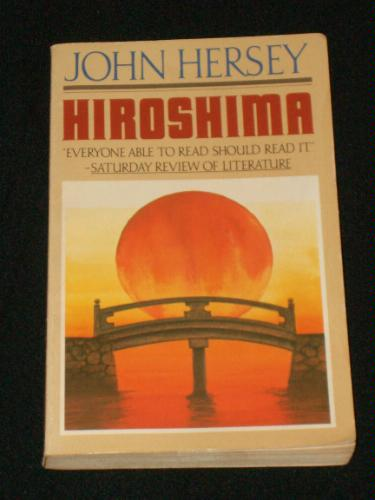 the journalistic approach of john hersey in writing hiroshima Hiroshima by john hersey - hiroshima by john hersey the non-fiction book creative writing japan short hiroshima, a journalistic narrative.