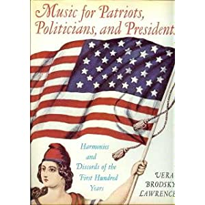 Music for Patriots, Politicians, and Presidents