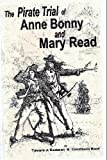 The Pirate Trial of Anne Bonny and Mary Read