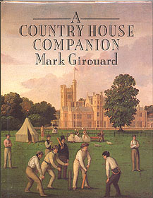 A Country House Companion, Girouard, Mark